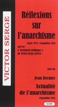 Réflexions sur l'anarchie : Esprit, 1937, Crapouillot, 1938; Suivi de Testament politique (1947). Suivi de Actualité de l'anarchisme : Crapouillot, 1938