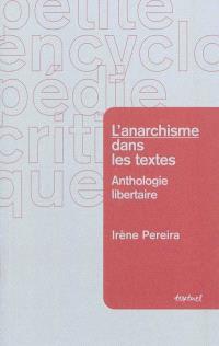 L'anarchisme dans les textes : anthologie libertaire