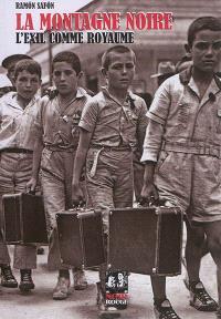 La Montagne Noire, l'exil comme royaume : Enric Greu