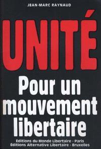 Unité pour un mouvement libertaire