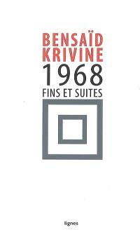 1968 : fins et suites