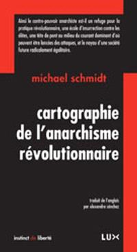 Cartographie de l'anarchisme révolutionnaire
