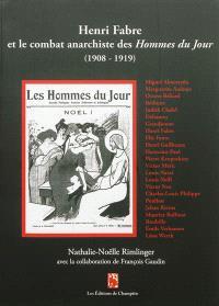 Henri Fabre et le combat anarchiste des Hommes du jour : 1908-1919