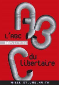 L'abc du libertaire