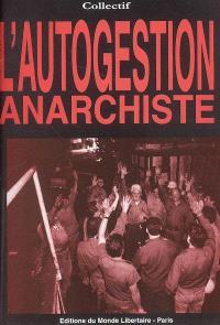 L'autogestion anarchiste
