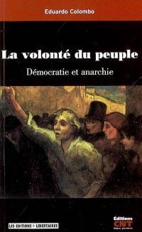 La volonté du peuple : démocratie et anarchie