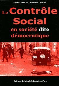 Le contrôle social en société dite démocratique