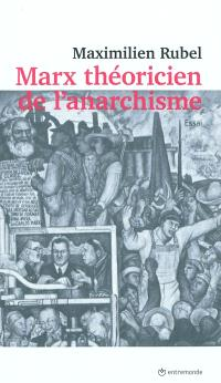 Marx, théoricien de l'anarchisme