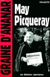 May Picqueray : une réfractaire, une libertaire, une femme libre