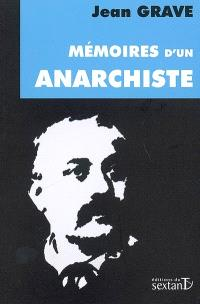 Mémoires d'un anarchiste : 1880-1920