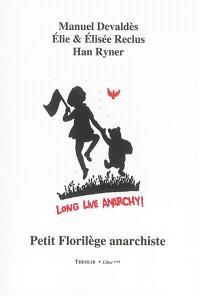 Petit florilège anarchiste