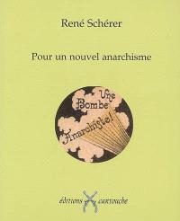 Pour un nouvel anarchisme