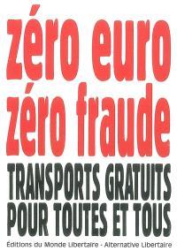 Zéro euro, zéro fraude : transports gratuits pour toutes et tous