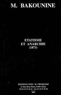 Etatisme et anarchie : (1873)
