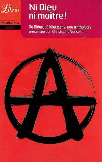 Ni Dieu ni maître ! : de Diderot à Nietzsche