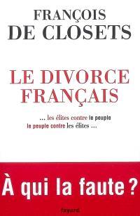 Le divorce français : le peuple contre les élites