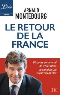 Le retour de la France : discours commenté de déclaration de candidature : Frangy-en-Bresse