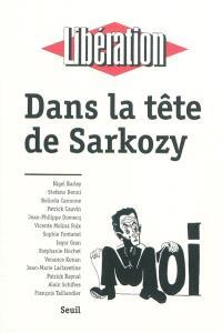 Dans la tête de Sarkozy