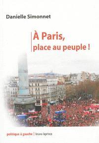 A Paris, place au peuple !
