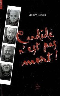 Candide n'est pas mort !