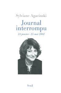 Journal interrompu : 24 janvier-25 mai 2002