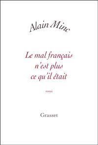 Le mal français n'est plus ce qu'il était : essai