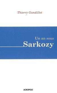 Un an sous Sarkozy