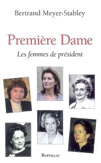 Première dame : les femmes de président