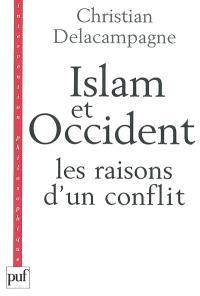 Islam et Occident : les raisons d'un conflit