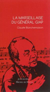 La Marseillaise du général Giap