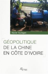 Géopolitique de la Chine en Côte d'Ivoire