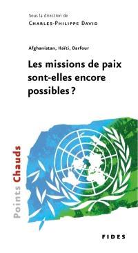 Afghanistan, Haïti, Darfour  : les missions de paix sont-elles encore possible?
