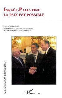 Israël-Palestine : la paix est possible