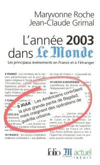 L'année 2003 dans Le Monde : les principaux événements en France et à l'étranger