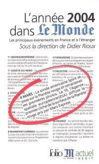 L'année 2004 dans Le Monde : les principaux événements en France et à l'étranger