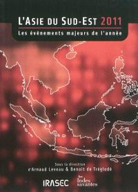 L'Asie du Sud-Est 2011 : les événements majeurs de l'année