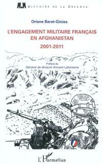 L'engagement militaire français en Afghanistan de 2001 à 2011 : quels engagements militaires pour quelles ambitions politiques ?