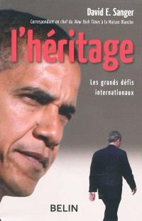 L'héritage : les grands défis internationaux