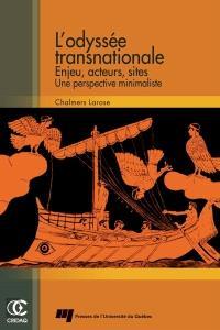 L'odyssée transnationale  : enjeux, acteurs et sites : une perspective minimaliste