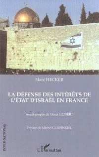 La défense des intérêts de l'Etat d'Israël en France