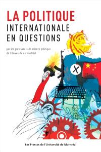 La politique internationale en questions