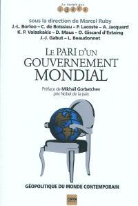 Le pari d'un gouvernement mondial
