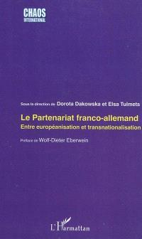 Le partenariat franco-allemand : entre européanisation et transnationalisation