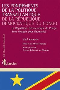 Les fondements de la politique transatlantique de la République démocratique du Congo