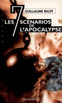 Les sept scénarios de l'apocalypse : la troisième guerre mondiale commencera le...