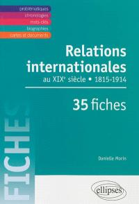 Relations internationales de 1815 à 1914 en 35 fiches