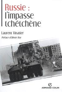 Russie : l'impasse tchétchène