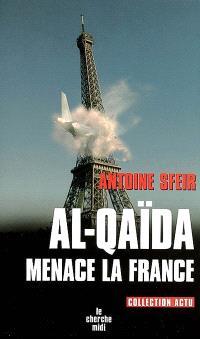 Al-Qaida menace la France