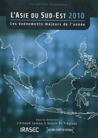 L'Asie du Sud-Est 2010 : les événements majeurs de l'année