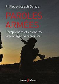 Paroles armées : comprendre et combattre la propagande terroriste